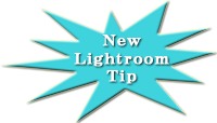 New Lightroom Tips